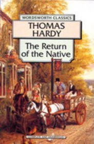 The Return of the Native by Thomas Hardy - Paperback USED Wordsworth Classics