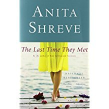 The Last Time They Met : A Novel by Anita Shreve - Paperback