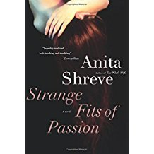 Strange Fits of Passion : A Novel by Anita Shreve - Paperback