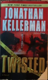 Twisted by Jonathan Kellerman - USED Mass Market Paperback