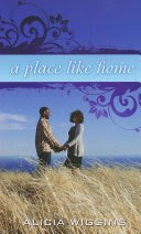A Place Like Home by Alicia Wiggins - USED Mass Market Paperback