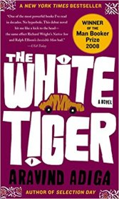 The White Tiger : A Novel by Aravind Adiga - Paperback Literature