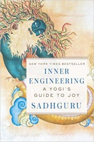 Inner Engineering: A Yogi's Guide to Joy by Sadhguru - Hardcover