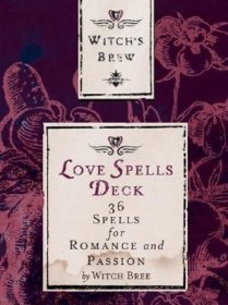 Witch's Brew Love Spells Deck : 36 Spells for Romance & Passion - Box Card Set