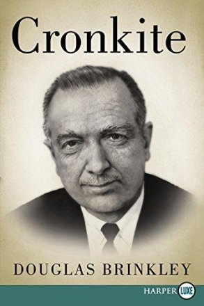 Cronkite by Douglas Brinkley - Paperback Biography