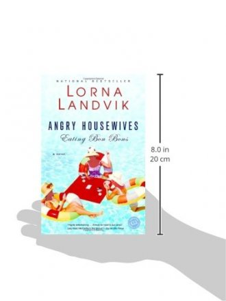 Angry Housewives Eating Bon Bons : A Novel by Lorna Landvik - Paperback USED