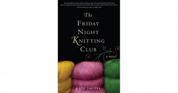The Friday Night Knitting Club by Kate Jacobs - Hardcover Literary Fiction