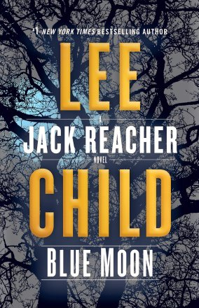Blue Moon : A Jack Reacher Novel in Hardcover by Lee Child