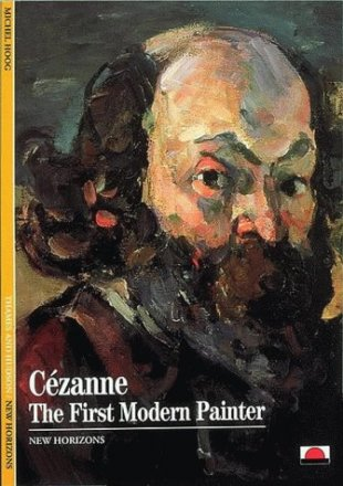Cezanne : The First Modern Painter : Color Art Book USED Paperback
