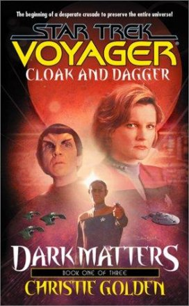 Cloak and Dagger (Star Trek Voyager, Book 19) by Christie Golden - Mass Market Paperback