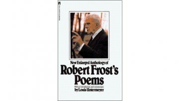 Robert Frost's Poems - A New Enlarged Anthology with Commentary by Louis Untermeyer - Paperback USED