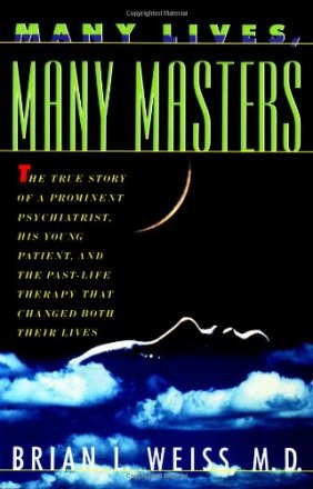 Many Lives, Many Masters by Brian L. Weiss, M.D. - Paperback USED