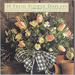 30 Fresh Flower Displays - Hardcover Photo Book