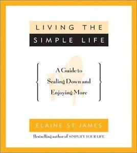 Living the Simple Life by Elaine St. James - Paperback