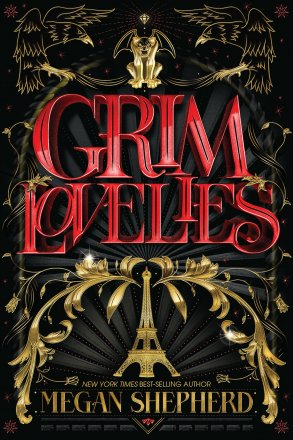 Grim Lovelies by Megan Shepherd - Hardcover Fiction