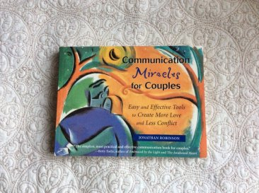 Communication Miracles for Couples by Jonathan Robinson - Paperback USED Like New