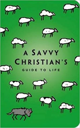 A Savvy Christian's Guide to Life by Tracey D. Lawrence - Paperback