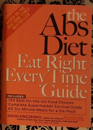 The Abs Diet Eat Right Every Time Guide by David Zinczenko - Paperback