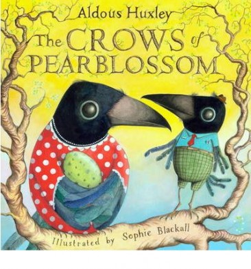 The Crows of Pearblossom by Aldous Huxley - Hardcover