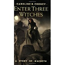 Enter Three Witches by Caroline B. Cooney - Paperback