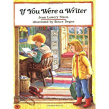If You Were a Writer by Joan Lowery Nixon - Paperback