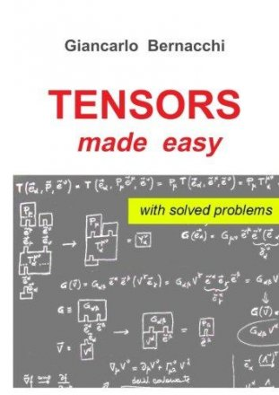 TENSORS made easy with SOLVED PROBLEMS by Giancarlo Bernacchi - Paperback